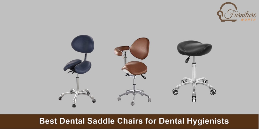 Best Dental Saddle Chairs for Dental Hygienists